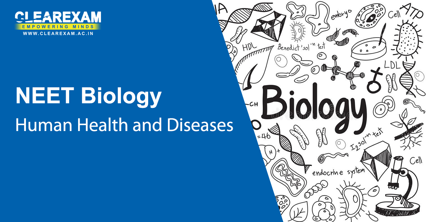 NEET Biology Human Health and Diseases