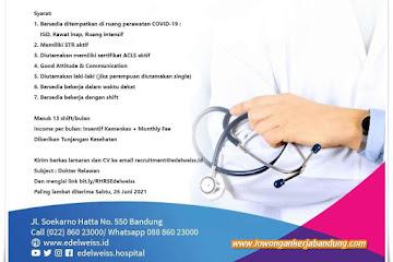 Lowongan Kerja Dokter Umum Relawan RS Edelweiss