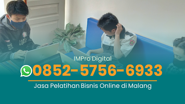 Jasa Pelatihan Pemasaran Bisnis Online di Malang,Jasa Pelatihan Digital Marketing di Malang,Konsultan Bisnis Online,Praktisi Bisnis Online