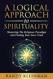 A Logical Approach to Spirituality: Shattering the Religious Paradigm and Finding Your Inner Truth book promotion sites Randy Kleinman