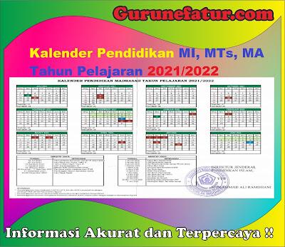 Kalender Pendidikan MI, MTs, MA Tahun Pelajaran 2021/2022