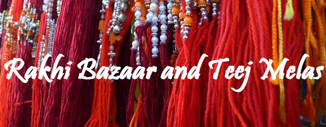 Noida Diary: Rakhi Bazaars and Teej Melas This Monsoon 2016