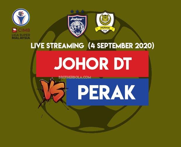 Live Streaming JDT vs Perak Liga Super 4.9.2020