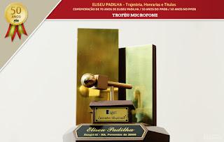 ELISEU PADILHA - Trajetória, Honrarias e Títulos - Troféu Microfone