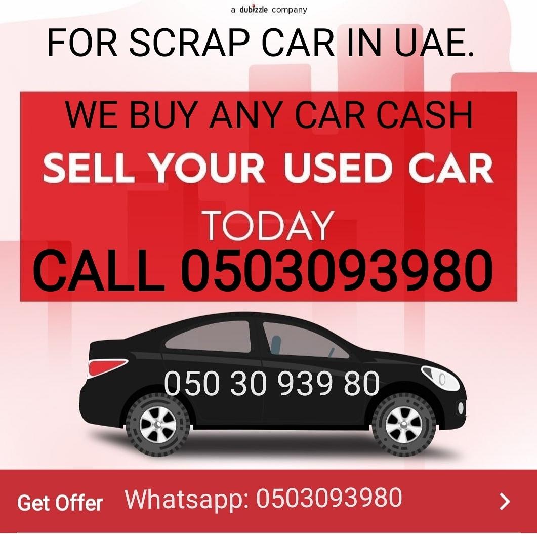 WANT TO SELL MY SCRAP CAR DUBAI 0503093980 | uae scrap car buyer