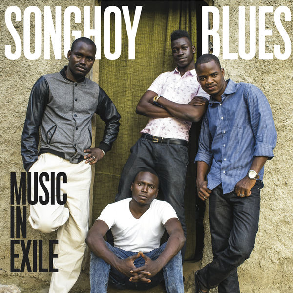 The Curtain With: Songhoy Blues - Music in Exile (2015)