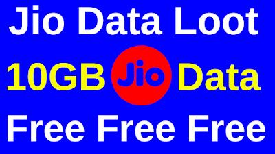 Jio Data Loot 10GB Data Free