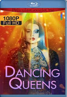 Dancing Queens (2021) NF [1080p Web-DL] [Latino-Sueco] [LaPipiotaHD]