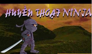 Game huyền thoại một ninja ý nghĩa