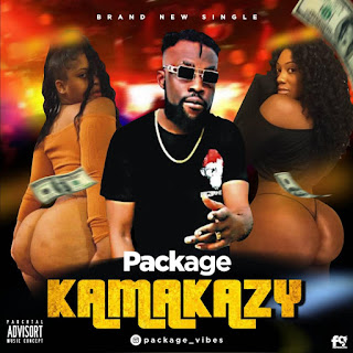 [Music] Package - Kamakazy