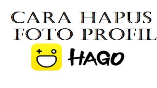 Cara Menghapus Foto Profil Hago