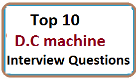Frequently Asked D.C machine Interview Questions With Answers