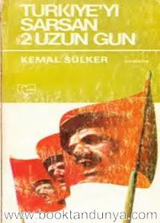 Kemal Sülker - 15-16 Haziran - Türkiye'yi Sarsan İki Uzun Gün