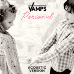 The Vamps - Personal (Acoustic) - Single Cover