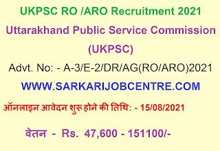 UKPSC RO / ARO Recruitment Online Form 2021