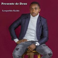 Leopoldo Saide - Presente de Deus (2020) [Download]