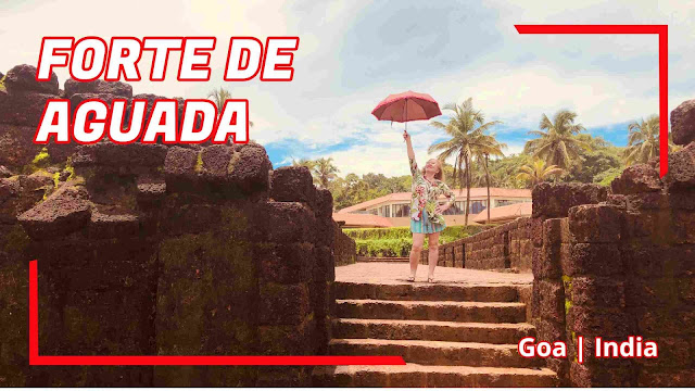 Forte de Aguada Goa