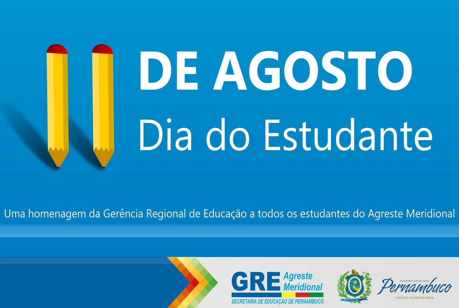 Colégio 11 De Agosto Dia Do Estudante: GRE-Garanhuns: 11 De Agosto, Dia Do Estudante