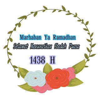 Selamat Menunaikan Ibadah Puasa Ramadhan 1438 H