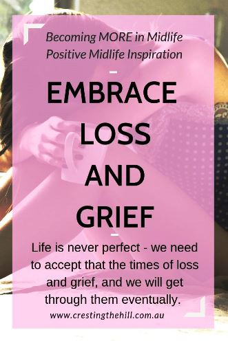Life is never perfect - we need to accept that there will be times of loss and grief, and we will get through them eventually. #loss