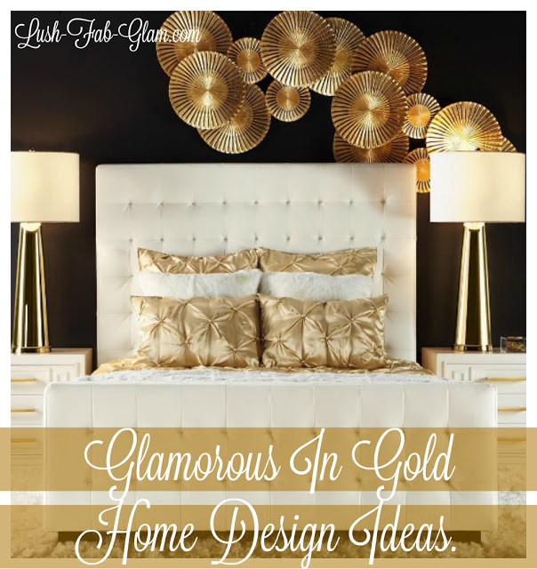 http://www.lush-fab-glam.com/2016/01/luxury-living-glamorous-in-gold-home-design.html