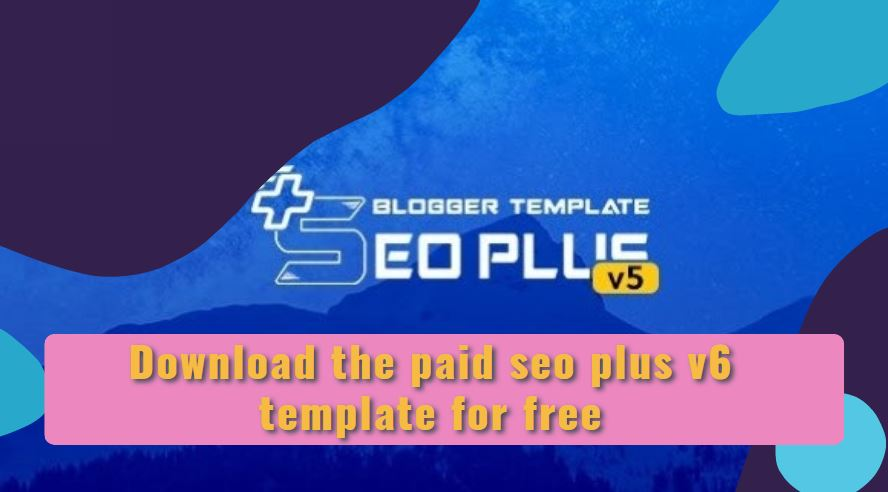 Download the paid seo plus v6 template for free