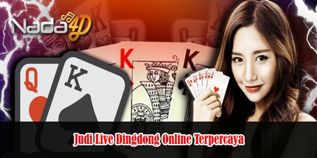 Judi Live Dingdong Online Terpercaya