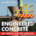 Engineered Concrete: Mix Design and Test Methods, Second Edition
