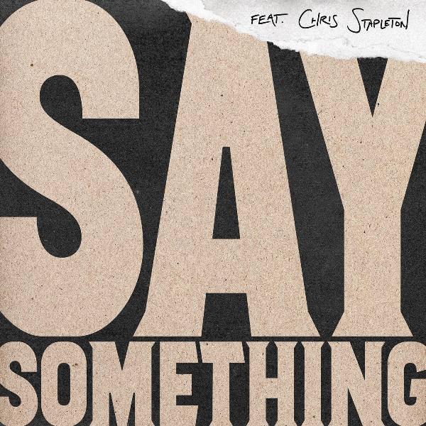 Justin Timberlake - Say Something (feat. Chris Stapleton) - Single Cover