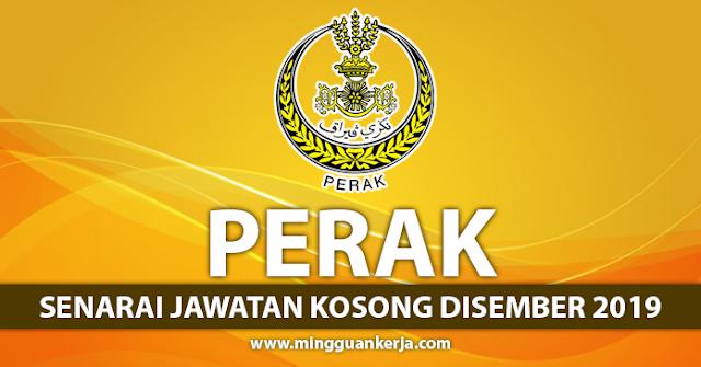 Mohon Segera Senarai Jawatan Kosong Seluruh Negeri Perak ~ Disember 2019