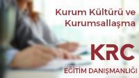 Kurum Kültürü ve Kurumsallaşma Eğitimi / KRC Eğitim Danışmanlığı / Kurumsal Eğitimler