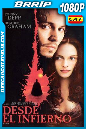 Desde el infierno (2001) 1080p BRrip Latino – Ingles