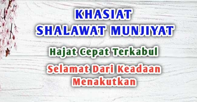 Khasiat Shalawat Munjiyat