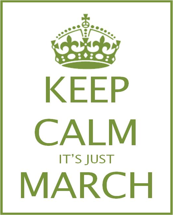 keep calm it's just march