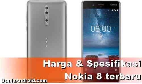 Harga HP Nokia 8 terbaru dan spesifikasinya