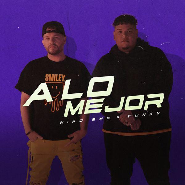 Niko Eme – A Lo Mejor (Feat.Funky) (Single) 2021 (Exclusivo WC)