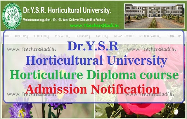 Dr.YSR,Horticultural University,Horticulture Diploma course,admissions 2016