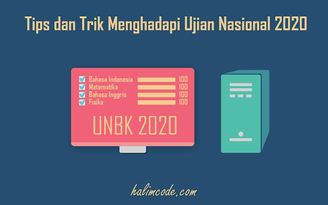 Tips dan Trik Menghadapi Ujian Nasional 2020