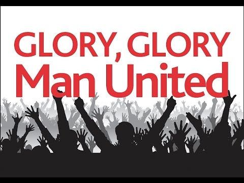 glory glory Man United Songs With Lyrics