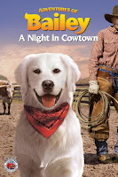 pelicula Adventures of Bailey: A Night in Cowtown