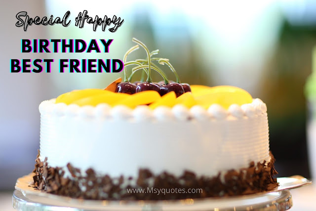 Special Birthday Best Friend, Happy Birthday Cake