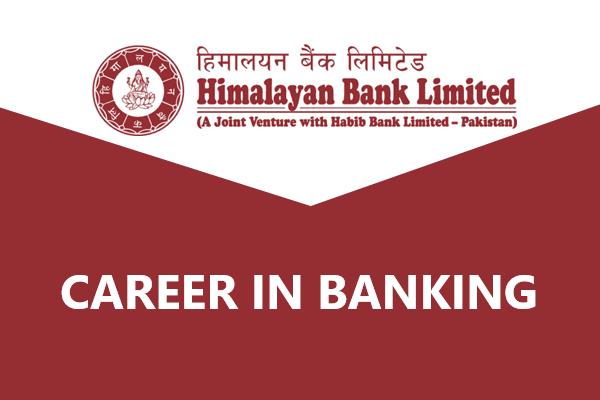 Career in Banking at Himalayan Bank Limited