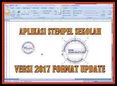 Aplikasi Stempel Sekolah Otomatis Tahun Ajaran 2017/2018 Format Excel