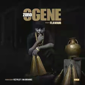 Download: Zoro Ft. Flavour – OGENE (Official VideZoro Ft. Flavour – OGENE (Video)