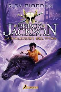 La maldición del titán   Percy Jackson #3   Rick Riordan