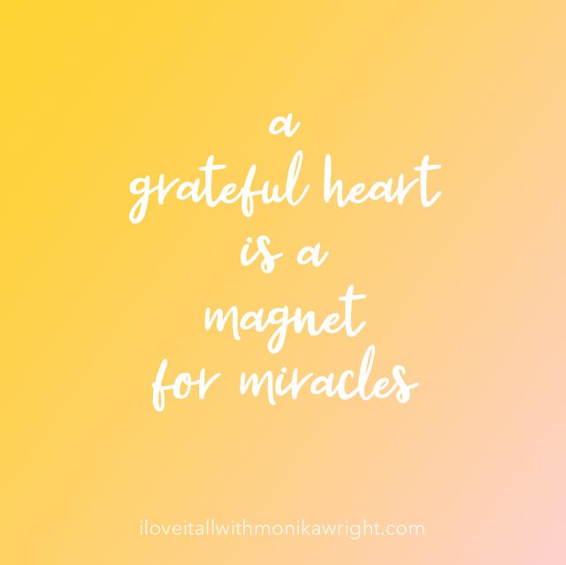 #thesundayquote_iloveitall #a grateful heart #grateful #gratitude #gratefulness #miracles