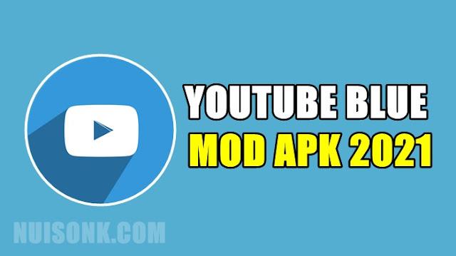 Download YouTube Blue APK v14.21.54 Terbaru 2021
