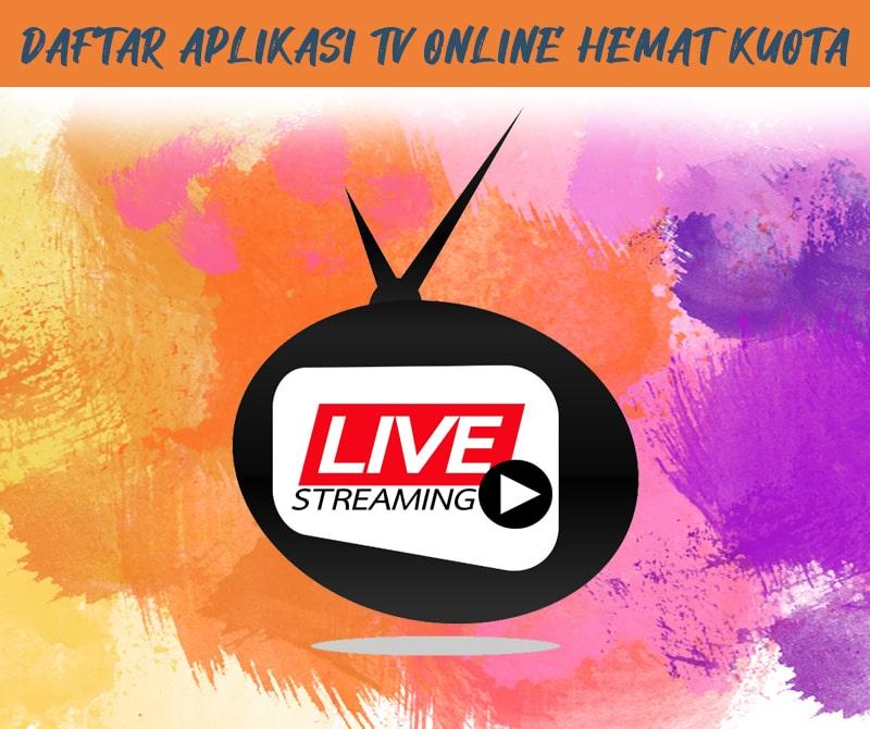 Aplikasi TV Online yang Hemat Kuota