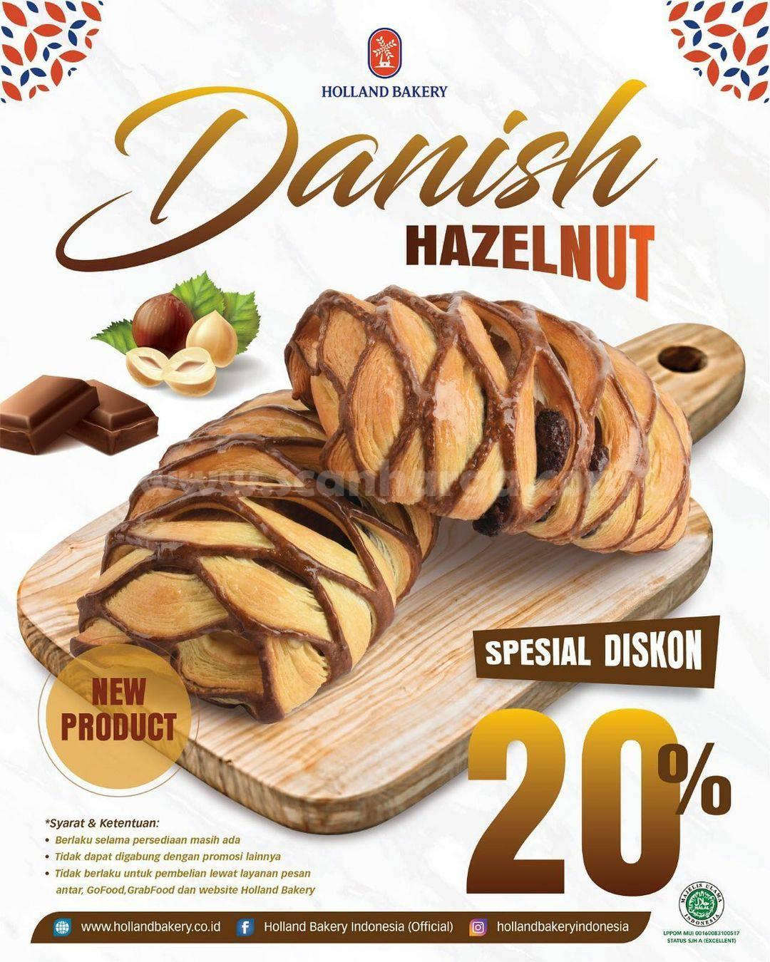 Promo Holland Bakery Menu Baru! Danish Hazelnut Spesial Diskon 20%