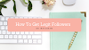 How to get legit followers on Instagram